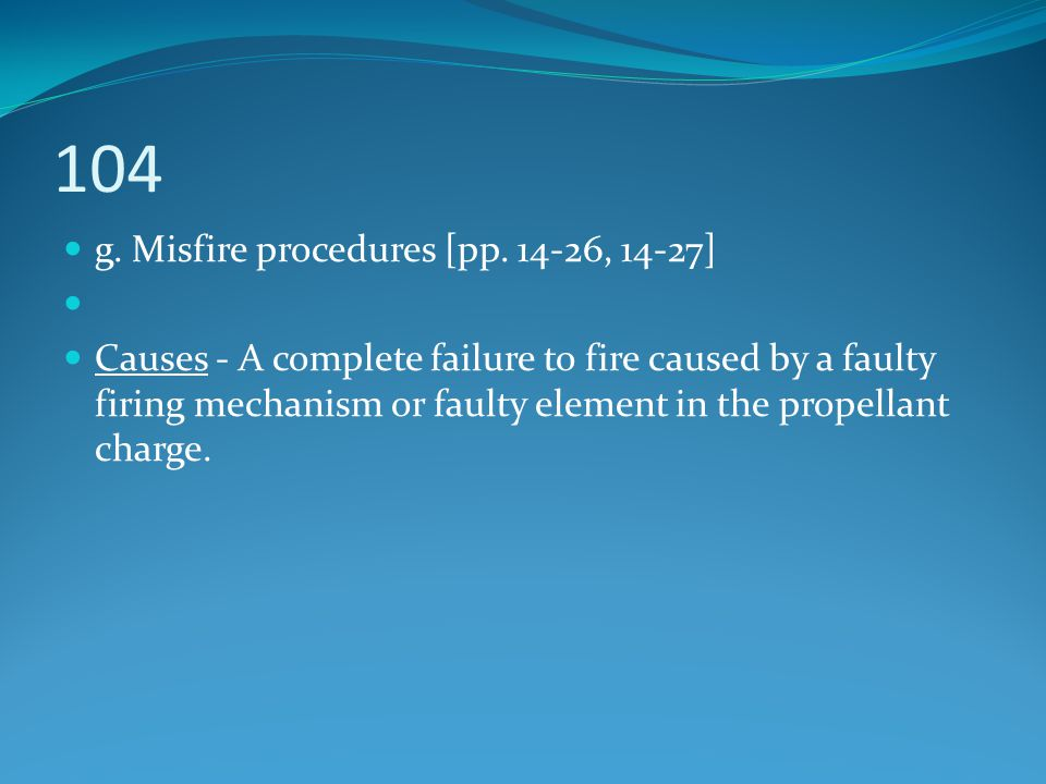 104 g. Misfire procedures [pp. 14-26, 14-27]